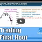 Day Trading the Final Hour-futures-io