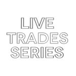 Live Trades Series Featured Image